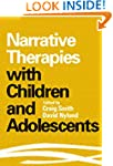 Narrative Therapies with Children and...