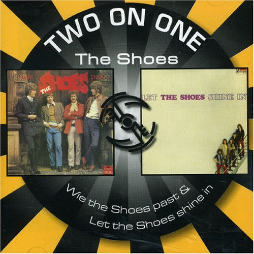 Wie the Shoes Past/Let the Shoes Shine In