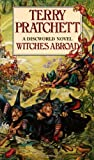 Terry Pratchett Witches Abroad: A Discworld Novel
