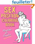 Sex Position Coloring Book: Playtime...