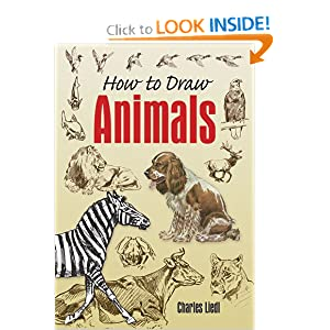 How to Draw Animals (Dover Art Instruction) Charles Liedl