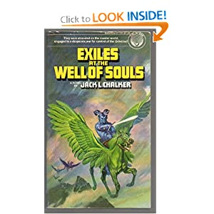 Exiles at the Well of Souls by Jack L. Chalker