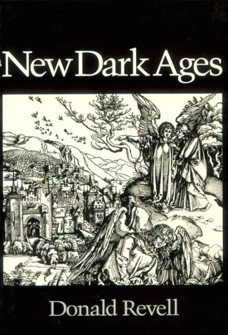 New Dark Ages (Wesleyan Poetry), DONALD REVELL