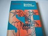 Brother Berserker (0356026086) by Saberhagen, Fred