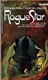 Rogue Star (Starchild Trilogy, Book 3) (0345217977) by Frederik Pohl