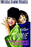 My Sister Tommie - The Real Tammi Terrell