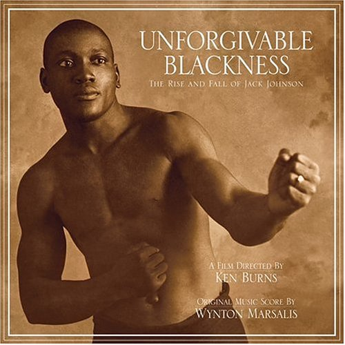 Wynton Marsalis - Unforgivable Blackness - Zortam Music