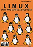 Linux : Et ses applications au quotidien