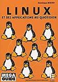 echange, troc Dominique Boutry - Linux : Et ses applications au quotidien