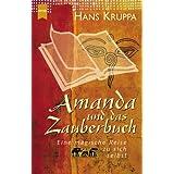 """Amanda und das Zauberbuchvon """"Hans Kruppa"""""""