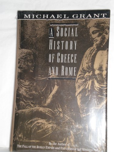 A Social History of Greece and Rome, Grant