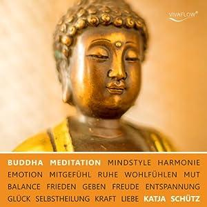 Buddha Meditation für Liebe & Mitgefühl Hörbuch