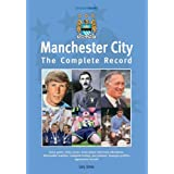 Manchester City: The Complete Record (Complete Record Series)by Gary James