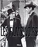 echange, troc Patrick Brion - Les Films noirs