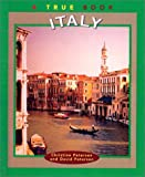 Italy (True Books: Countries (Sagebrush)) (0613516524) by Petersen, Christine