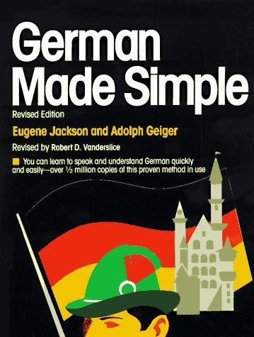 German Made Simple [Revised Edition]