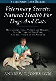 img - for Veterinary Secrets: Natural Health for Dogs and Cats book / textbook / text book
