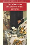 The Custom of the Country (0192840614) by Wharton, Edith