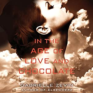In the Age of Love and Chocolate Audiobook