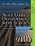 Agile Game Development with Scrum (Addison-Wesley Signature Series (Cohn))