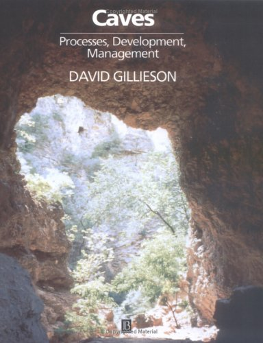 Caves: Processes, Development and Management (Natural Environment)