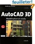 AutoCAD 3D : Mod�lisation et rendu
