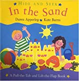 Hide and Seek in the Sand: A Pull-The-Tab and Lift-The-Flap Book (0316118222) by Apperley, Dawn