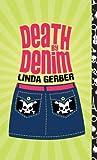 Death by Denim [Paperback]