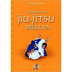 L Essentiel Du Jiu-Jitsu Bresilien [UD] [PDF]