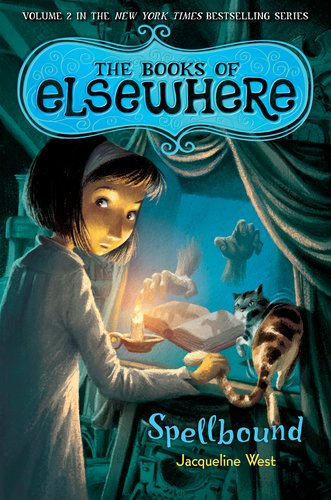 Spellbound (The Books of Elsewhere, #2)