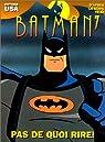 Batman, l'int�grale, tome 7 : Pas de quoi rire ! par Templeton