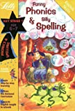 Funny Phonics and Silly Spelling Age 6-7 (Letts Magical Skills)