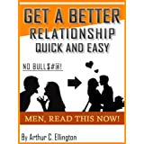 51VDEXnqmdL. SL160 OU01 SS160  Get A Better Relationship Quick and Easy (Kindle Edition)
