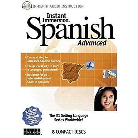Instant Immersion Spanish Advanced:
