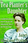THE TEA PLANTER'S DAUGHTER:A wonderfu...