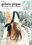 gelato pique 2011 Spring/Summer Collection (e-MOOK)