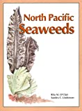 img - for North Pacific Seaweeds book / textbook / text book