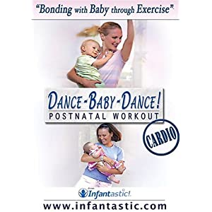 Infantastic DANCE-BABY-DANCE! Cardio Postnatal Workout movie