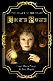 img - for Good Sister, Bad Sister (first book, Heart of the Staff) book / textbook / text book