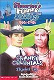 Cranky Colonials: Pilgrims, Puritans, Even Pirates! (America's Horrible Histories)