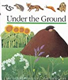 Under the Ground (First Discovery Series)