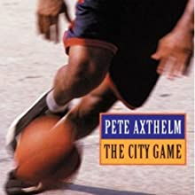 The City Game Audiobook by Pete Axthelm Narrated by Brandon Massey