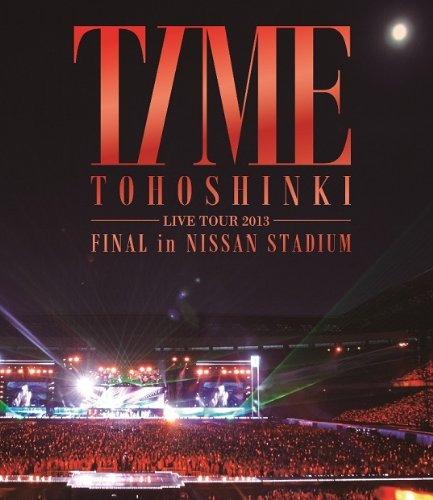 東方神起 LIVE TOUR 2013 ~TIME~ FINAL in NISSAN STADIUM
