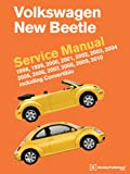 Volkswagen New Beetle Service Manual: 1998, 1999, 2000, 2001, 2002, 2003, 2004, 2005, 2006, 2007, 2008, 2009, 2010: Including Convertible