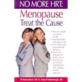 No More HRT: Menopause - Treat the Cause