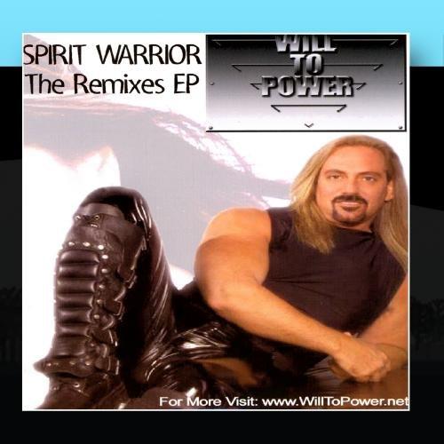 Will to Power - Spirit Warrior - The Remixes Ep - Zortam Music