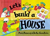 Let's Build a House (Wonderwise)