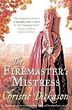 Christie Dickason Firemaster's Mistress