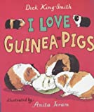 Dick King-Smith I Love Guinea-pigs (Read & Wonder)