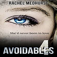 Avoidables 4 (       UNABRIDGED) by Rachel Medhurst Narrated by Anna Ferguson